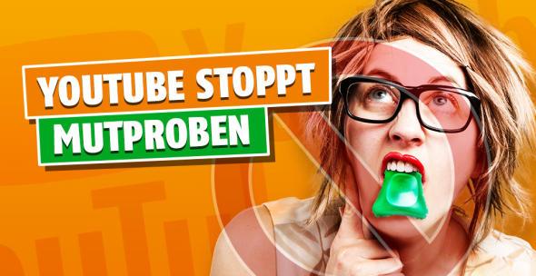 Youtube verbietet gefährliche Mutproben