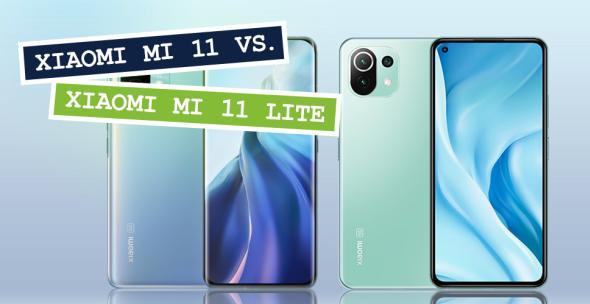 Xiaomi Mi 11 und Mi 11 Lite im Vergleich